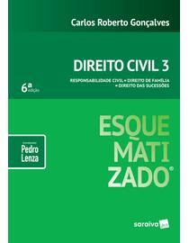 Direito-Civil-Esquematizado-Volume-3---Responsabilidade-Civil---Direito-de-Familia---Direito-das-Sucessoes---6ª-Edicao
