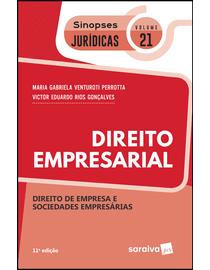 Colecao-Sinopses-Juridicas-Volume-21---Direito-Empresarial---Direito-de-Empresa-e-Sociedades-Empresarias---11ª-Edicao