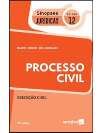Colecao-Sinopses-Juridicas-Volume-12---Execucao-Civil---21ª-Edicao