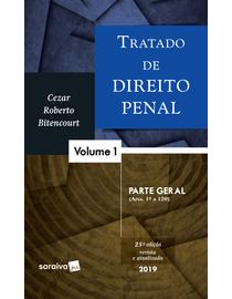 Tratado-de-Direito-Penal-Volume-1---Parte-Geral---25ª-Edicao