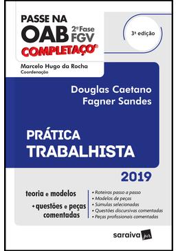 Passe-na-OAB-2ª-Fase-FGV---Completaco-2019---Pratica-Trabalhista---3ª-Edicao