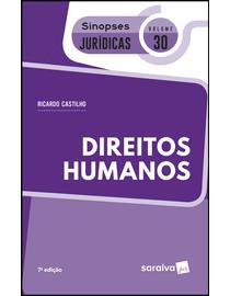 Colecao-Sinopses-Juridicas-Volume-30---Direitos-Humanos---7ª-Edicao
