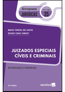Colecao-Sinopses-Juridicas-Volume-35---Juizados-Especiais-Civeis-e-Criminais---13ª-Edicao