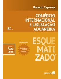 Comercio-Internacional-e-Legislacao-Aduaneira-Esquematizado---6ª-Edicao
