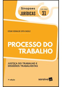 Colecao-Sinopses-Juridicas-Volume-31---Direito-Processual-do-Trabalho---7ª-Edicao