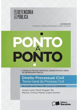 Colecao-Defensoria-Publica---Ponto-a-Ponto---Direito-Processual-Civil---Teoria-geral-do-Processo-Civil