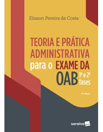 Teoria-e-Pratica-Administrativa-Para-OAB-1ª-e-2ª-Fase---2ª-Edicao