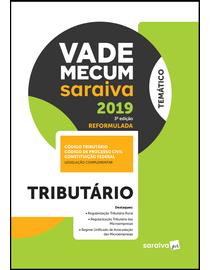 Vade-Mecum-Saraiva-2019---Tributario---3ª-Edicao