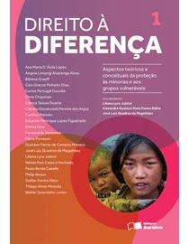 Direito-a-Diferenca-Volume-1---Aspectos-Teoricos-e-Conceituais-da-Protecao-as-Minorias-e-aos-Grupos-Vulneraveis