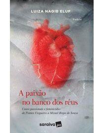 A-Paixao-no-Banco-dos-Reus---9ª-Edicao---Fisico