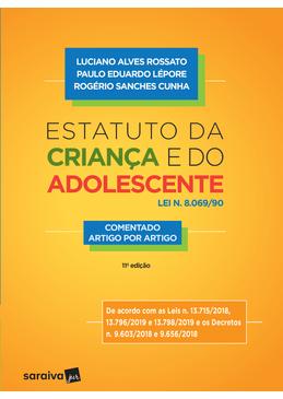 Estatuto-da-Crianca-e-do-Adolescente---Lei-N°8.069-90---Comentado-Artigo-por-Artigo---11ª-Edicao