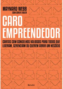 Caro-Empreendedor---Cartas-com-Conselhos-Valiosos-Para-Todos-que-Lideram-Gerenciam-ou-Querem-Abrir-um-Negocio
