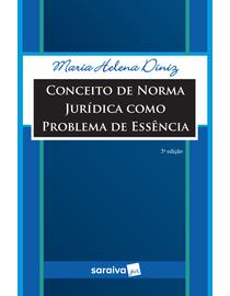 Conceito-de-Norma-Juridica-Como-Problema-de-Essencia---5ª-Edicao