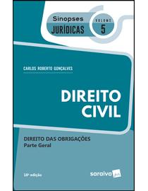 Colecao-Sinopses-Juridicas-Volume-5--Direito-Civil---Direito-das-Obrigacoes---Parte-Geral---18ª-Edicao