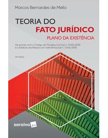 Teoria-do-Fato-Juridico---Plano-da-Existencia---22ª-Edicao