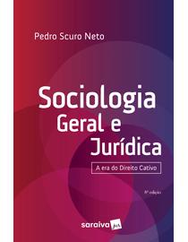 Sociologia-Geral-e-Juridica---A-Era-do-Direito-Cativo---8ª-Edicao