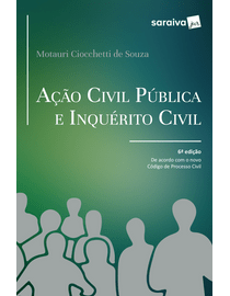 Acao-Civil-Publica-e-Inquerito-Civil---6ª-Edicao