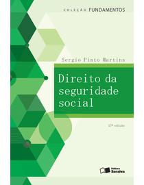 Colecao-Fundamentos---Direito-da-Seguridade-Social---17ª-Edicao