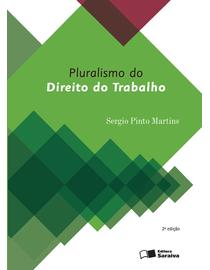O-Pluralismo-do-Direito-do-Trabalho--2ª-Edicao