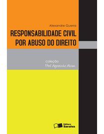 Responsabilidade-Civil-Por-Abuso-do-Direito---Colecao-Professor-Agostinho-Alvim