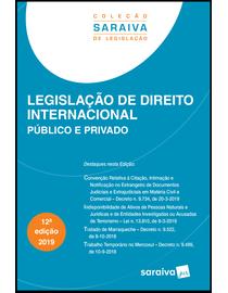 Colecao-Saraiva-de-Legislacao---Legislacao-de-Direito-Internacional---12ª-Edicao