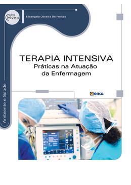 Terapia-Intensiva---Praticas-na-Atuacao-da-Enfermagem---Serie-Eixos