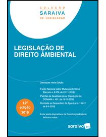 Colecao-Saraiva-de-Legislacao---Legislacao-de-Direito-Ambiental---12ª-Edicao