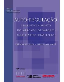 Auto-regulacao-e-Desenvolvimento-do-Mercado-de-Valores-Mobiliarios-Brasileiro---Serie-Producao-Cientifica---DDJ