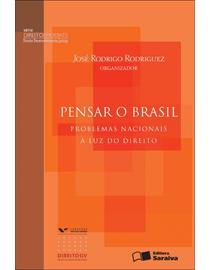 Pensar-o-Brasil---Problemas-Nacionais-a-Luz-do-Direito---Serie-Direito-em-Debate---DDJ