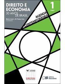 Direito-e-Economia---30-Anos-de-Brasil---Agenda-Contemporanea-TOMO-I---Serie-Gvlaw