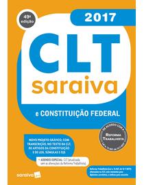 CLT-Saraiva-e-Constituicao-Federal-2017---49ª-Edicao