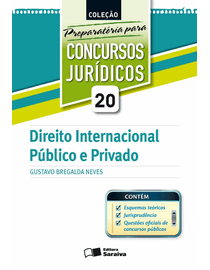 Colecao-Preparatoria-Para-Concursos-Juridicos-Volume-20---Direito-Internacional-Publico-e-Privado