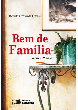 Bem-de-Familia---Teoria-e-Pratica---3ª-Edicao