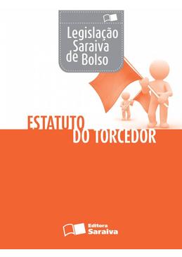 Colecao-Saraiva-de-Lesgislacao---Estatuto-do-Torcedor