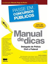 Passe-em-Concursos-Publicos---Manual-de-Dicas---Delegado-de-Policia-Civil-e-Federal---2ª-Edicao