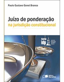Juizo-de-Ponderacao-na-Jurisdicao-Constitucional---Serie-IDP