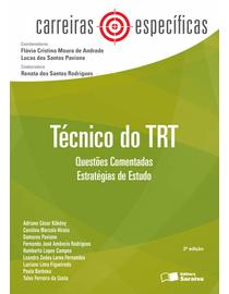 ColecaoCarreiras-Especificas---Tecnico-do-TRT---Questoes-Comentadas---Estrategias-de-Estudo---2ª-Edicao