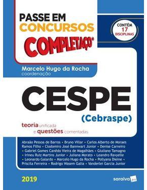 Passe-em-Concursos---Completaco-2019---Cespe--Cebraspe----Teoria-Unificada-e-Questoes-Comentadas-