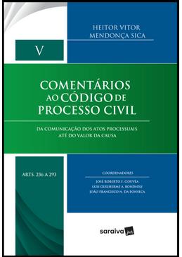 Comentarios-ao-Codigo-de-Processo-Civil-Volume-V---Da-Comunicacao-dos-Atos-Processuais-Ate-do-Valor-da-Causa