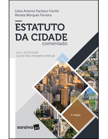 Estatuto-da-Cidade-Comentado---Lei-n.-10.257-2001--Lei-do-Meio-Ambiente-Artificial---7ª-Edicao