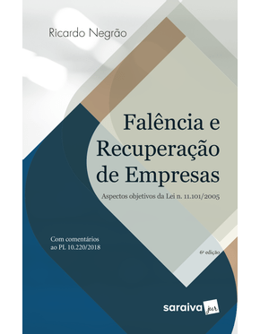 Falencia-e-Recuperacao-de-Empresas---Aspectos-Objetivos-da-Lei.11.101-2005