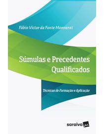 Sumulas-e-Precedentes-Qualificados--Tecnicas-de-Formacao-e-Aplicacao