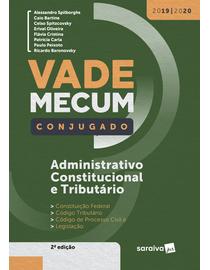 Vade-Mecum-Saraiva-Conjugado-2020---Administrativo-Constitucional-e-Tributario---2ª-Edicao