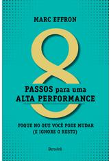 8-Passos-para-Uma-Alta-Performance---Foque-no-que-Voce-Pode-Mudar--E-Ignore-o-Resto-