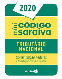 Mini-Codigo-Saraiva-2020---Codigo-Tributario-Nacional---26ª-Edicao