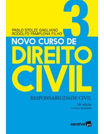 Novo-Curso-de-Direito-Civil-Volume-3---Responsabilidade-Civil---18ª-Edicao