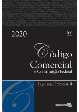 Codigo-Comercial-e-Constituicao-Federal---Legislacao-Empresarial---65ª-Edicao