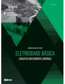 Eletricidade-Basica---Circuitos-em-Corrente-Continua---Serie-Eixos---2ª-Edicao