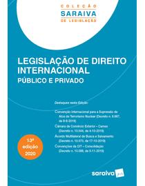 Colecao-Saraiva-de-Legislacao---Legislacao-de-Direito-Internacional-Pulico-e-Privado---13ª-Edicao