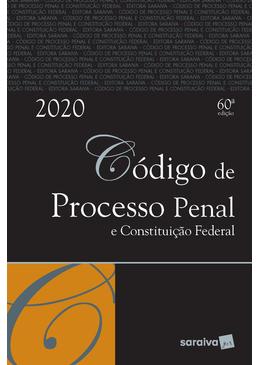 Codigo-de-Processo-Penal-e-Constituicao-Federal---60ª-Edicao
